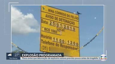 Placa da Vale avisava detonação em mina antes de barragem se romper, em Brumadinho - A placa, exibida com exclusividade pela TV Globo, dizia que haveria detonação na Mina Córrego do Feijão entre 11h e 12h do dia 25 de janeiro; barragem B1 se rompeu às 12h28 do mesmo dia, deixando mais de 245 mortos.