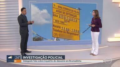 Delegado comenta inquérito sobre rompimento da barragem da Vale em Brumadinho - Delegado Luiz Otávio Paulon é responsável pelas investigações.