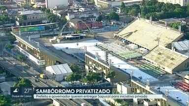 Sambódromo pode ser privatizado para receber o próximo Carnaval - Prefeitura e Governo do Estado pretendem entregar Sapucaí para a iniciativa privada