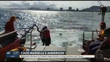 Caso Marielle: barqueiro diz que viu homem jogar armas no mar da Barra da Tijuca - Policiais da Delegacica de Homicídios e Oficiais da Marinha se reuniram para analisar onde podem estar as armas que mataram Marielle Franco e Anderson Gomes.