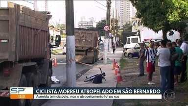 Ciclista morre atropelado em São Bernardo - O rapaz estava pedalando rumo ao primeiro dia no emprego novo quando foi atropelado por um caminhão.