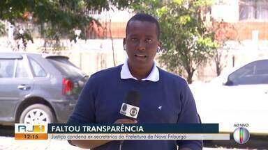 Justiça condena ex-secretários da Prefeitura de Nova Friburgo - Assista a seguir.
