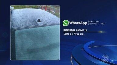 Temperaturas mais baixas do ano são registradas na região - Chegou a gear em algumas cidades da região. Salto de Pirapora (SP), São Roque e Araçoiaba da Serra (SP) tiveram baixas temperaturas.