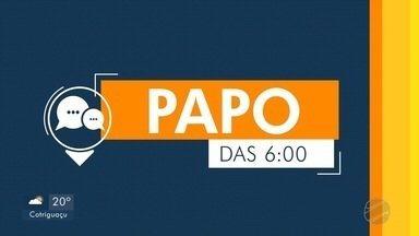 Papo das 6h: entrevista com o secretário-chefe da Casa Civil, Mauro Carvalho - undefined