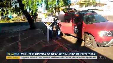 Mulher é presa por desfio de dinheiro da Prefeitura no oeste do Paraná - Ela tinha acesso às contas e fazia os desvios para contas da própria empresa.