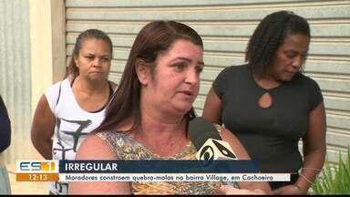 Quebra-molas irregulares preocupam moradores em Cachoeiro, ES - Motoristas não gostam da situação na cidade.