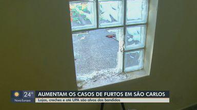 Casos de furtos aumentam em São Carlos - Lojas, creches e até UPA são alvos dos ladrões.