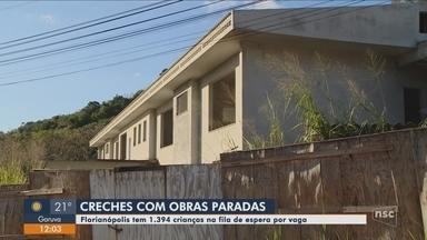 Creches com obras paradas deixam crianças sem vagas em Florianópolis - Creches com obras paradas deixam crianças sem vagas em Florianópolis