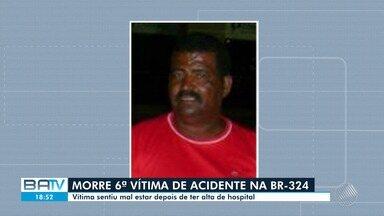 Sobe para 6 número de mortos em acidente entre micro-ônibus e caminhão na BR-324 - Homem se sentiu mal após ter alta e faleceu, nesta quarta-feira (10). Acidente foi entre Tanquinho e Riachão do Jacuípe, na segunda.