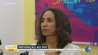 Espaço voltado para adolescentes gays, mulheres trans e travestis é inaugurado em Salvador - O objetivo é conscientizar esse público para a prevenção do HIV.