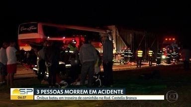 Acidentes deixam mortos e feridos em todo o estado durante o fim de semana - Na Rod. Castello Branco, um ônibus bateu na traseira de um caminhão e 3 pessoas morreram.