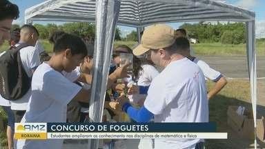 Em Roraima, professor promove competição de foguetes - Estudantes ampliam conhecimentos em física e matemática para participarem da competição.