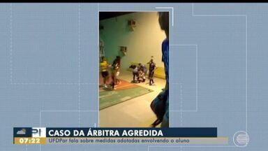 Universidade ouve testemunhas em caso de estudante que agrediu árbitra no Piauí - Universidade ouve testemunhas em caso de estudante que agrediu árbitra no Piauí