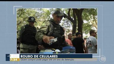 Polícia alerta para crime de receptação ao comprar celular com preço abaixo do mercado - Polícia alerta para crime de receptação ao comprar celular com preço abaixo do mercado