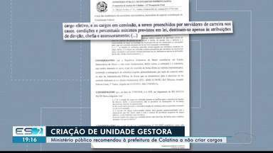 Ministério Público contesta criação de cargos para gerenciar verba da Renova, no ES - Ideia gerou polêmica na região.