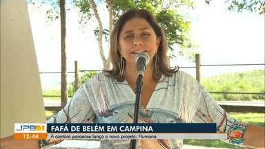 Fafá de Belém se apresenta em Campina Grande - A cantora paraense lança o novo projeto: Humana