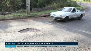 Há vários problemas em rua de Londrina onde um ciclista morreu - Homem tinha 62 anos e passava por rua escura e com buracos.