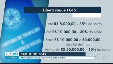 Liberação de saque do FGTS gera expectativas no mercado, no ES - Governo Federal confirmou informação nesta semana.