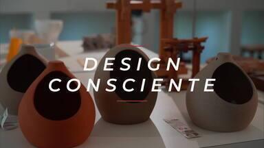 A hora e a vez do design consciente
