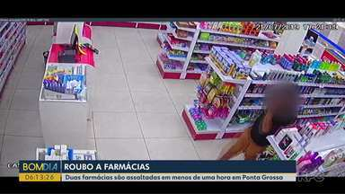 Duas farmácias de Ponta Grossa são assaltadas em menos de uma hora - Veja o flagrante da ação dos ladrões.