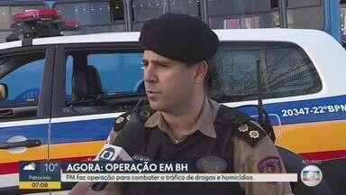 PM faz operação em Belo Horizonte de combate ao tráfico de drogas e homicídios - Os alvos são os conjuntos de favelas da Serra, Complexo Alto Vera Cruz / Taquaril, Morro do Papagaio e Morro das Pedras.