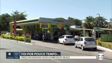 Preço da gasolina volta a subir no DF - Em muitos postos, valor do litro da gasolina custa R$ 4,52.