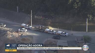 PM cumpre mandados de prisão e busca e apreensão em favelas de Belo Horizonte - A Operação é realizada no conjunto de favelas da Serra, Complexo Alto Vera Cruz/Taquaril, Morro do Papagaio e Morro das Pedras.