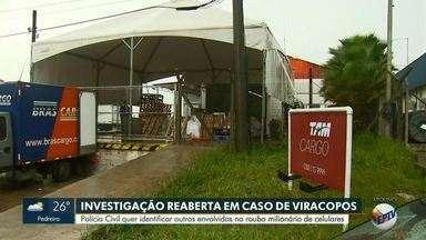 Polícia Civil reabre inquérito para apurar roubo milionário no Aeroporto de Viracopos - Carga de celulares avaliada em R$ 3,9 milhões foi roubada em 2012 no Aeroporto Internacional de Viracopos, em Campinas (SP).