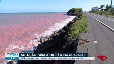 Erosão em Guarapari: DER-ES promete obra que vai alargar a faixa de areia em Meaípe - O DER acredita que só no início do ano que vem deve conseguir contratar a obra de engordamento da faixa de areia da praia, em Meaípe.