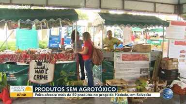 Feira oferece variedade de produtos orgânicos na praça da Piedade, em Salvador - Todas as mercadorias vendidas no local são naturais, sem agrotóxicos.