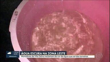 Água suja na Zona Leste de SP - Moradores da Vila Zelina reclamam de água turva saindo das torneiras.