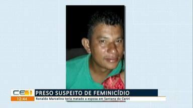Preso suspeito de feminicídio em Santana do Cariri - Saiba mais em g1.com.br/ce