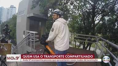 O transporte compartilhado mudou a cara da mobilidade no mundo e em SP - As pessoas adotaram outros métodos de locomoção e o Anda SP acompanha a rotina deste pessoal