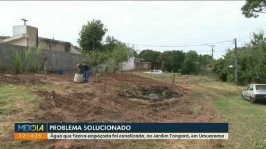 Problema de moradores do Jardim Tangará é solucionado - Água parada era motivo de preocupação na travessa Nossa Senhora de Fátima.