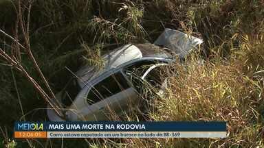 Motorista é encontrado morto dentro de carro capotado ao lado da BR-369, em Cascavel - Segundo a PRF, acidente deve ter ocorrido durante a madrugada, mas o veículo só foi visto durante a manhã, por um caminhoneiro.