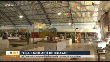 MPPA encontra irregularidades na Feira e Mercado de Icoaraci - MP pede mudanças à Prefeitura de Belém