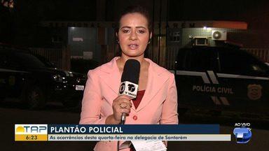 Giro Policial: veja ocorrências registradas na delegacia no plantão em Santarém - Casos foram registrados na 16° Seccional de Polícia Civil. Confira as principais notícias da área policial desta quarta-feira (31).