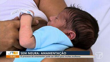 Sem Neura: Processo de amamentação com os bebês - Dificuldades para amamentar é normal no começo, explica especialista.