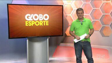Globo Esporte MA - íntegra - 1º de agosto - Globo Esporte MA - íntegra - 1º de agosto