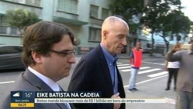 Bretas manda bloquear mais de R$1 bilhão de Eike Batista - Empresário foi preso nesta quinta-feira (8), na zona sul do Rio.