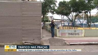Venda de drogas a qualquer hora do dia em pracinhas de Vila Velha, ES - Em alguns bairros, as pracinhas têm se transformado em pontos de comércio de droga.