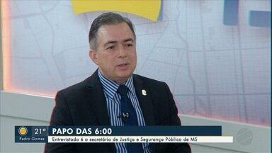 Secretário de segurança pública de MS é o entrevistado desta segunda-feira do Papo das 6 - Antônio Carlos Videira é o entrevistado do quadro do Bom Dia MS.