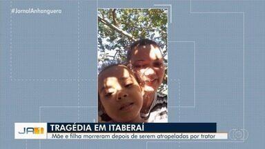 Mãe e filha morrem atropeladas por trator em fazenda de Itaberaí - Polícia Civil já começou a investigar o caso.