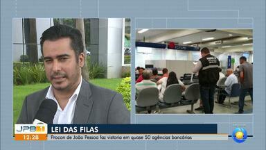 Procon João Pessoa faz vistoria para fiscalização da Lei das Filas nos bancos - Aproximadamente 50 agências bancárias, em João Pessoa foram vistoriadas.