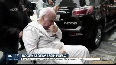 Roger Abdelmassih está preso em um hospital penitenciário - Ex-médico perdeu o direito de prisão domiciliar.