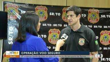 PF investiga venda de lotes na área de proteção do aeroporto de Palmas - PF investiga venda de lotes na área de proteção do aeroporto de Palmas