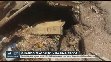 Moradores reclamam de buracos de grande profundidade em Ribeirão Preto, SP - Problema causa perigos a motoristas nas zonas norte e sul.