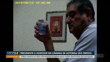 Presidente e assessor da Câmara de Astorga são presos - Vídeo mostra os dois oferecendo propina para evitar denúncias de corrupção.
