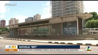 Obra do BRT já dura quase 10 anos e população ainda não vê melhorias na mobilidade urbana - Obra do BRT já dura quase 10 anos e população ainda não vê melhorias na mobilidade urbana