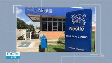 Nestlé desativará fábrica em Itabuna e diz que levará produção para Feira de Santana - Anúncio foi feito pela empresa nesta quarta-feira (14).